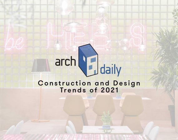 "HEB'S part of ""Construction and Design Trends of 2021"" by Archdaily"